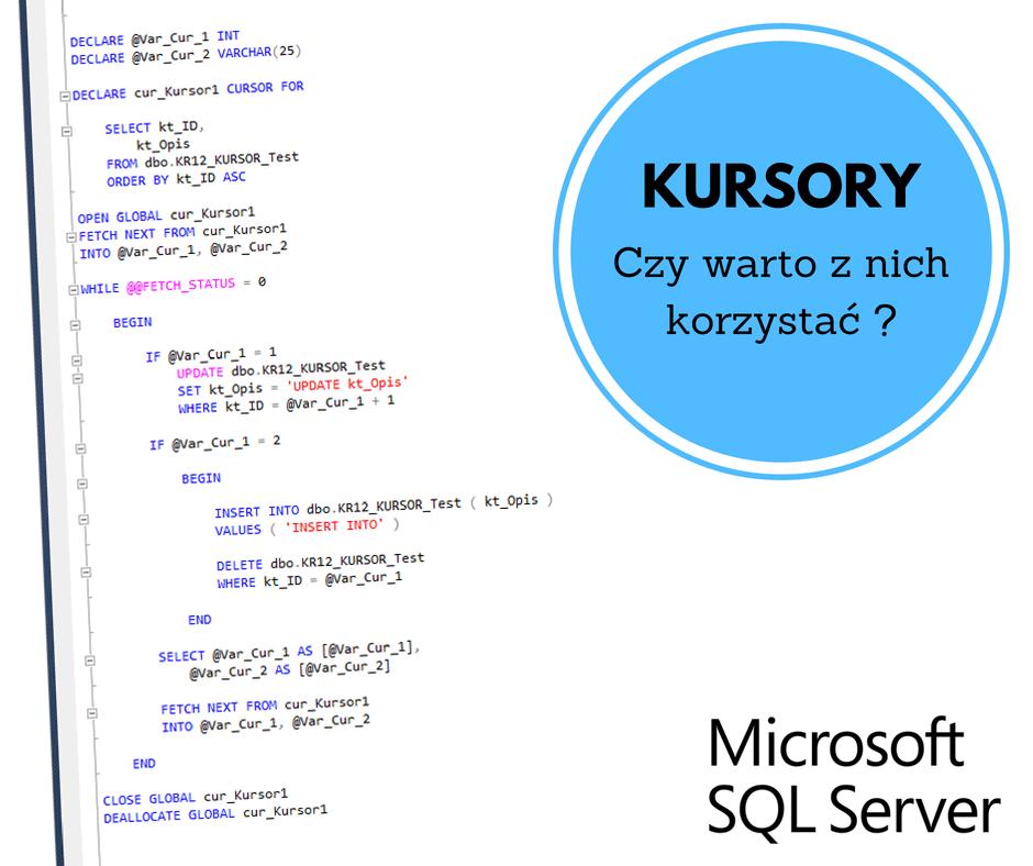 Kursy Online SQL Server Bazy Danych Microsotf Kursory Cursors Andrzej Śmigielski