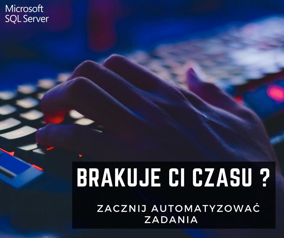 Kursy Online SQL Server Bazy Danych Microsotf Automatyzacja Job Agent Andrzej Śmigielski