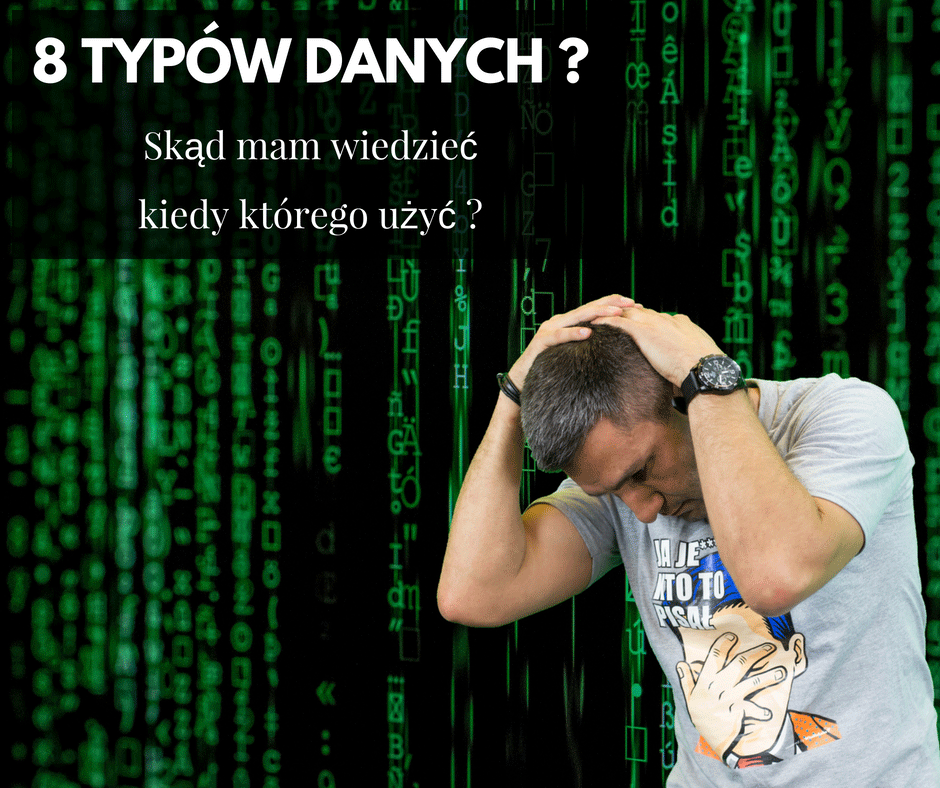 Kursy Online SQL Server Bazy Danych Microsotf Typy Danych Andrzej Śmigielski